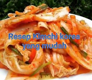 Resep kimchi korea mudah enak