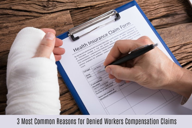 3 Most Common Reasons for Denied Workers Compensation Claims