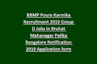 BBMP Poura Karmika Recruitment 2019 Group D Jobs in Bruhat Mahanagar Palika Bangalore Notification 2019 Application form