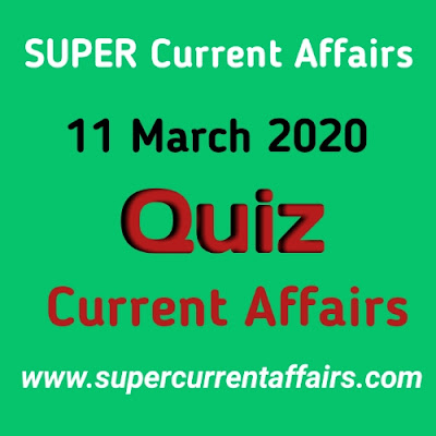 Current Affairs Quiz in Hindi - 11 March 2020