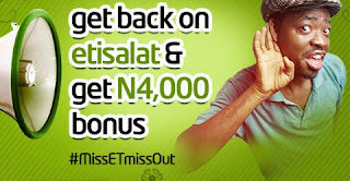 Etisalat #MissEtmissout Promo that Gives you N4000 Naira with N200 Airtime