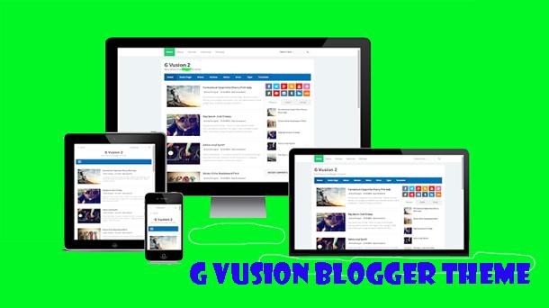 G Vusion 2 Update Responsive Blogger Theme - Responsive Blogger Template