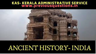 Ancient Indian History Previous Questions UPSC|KAS Kerala Administrative Service Exam