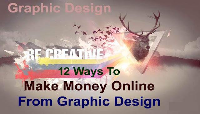 Graphic Design | 12 Ways to Make Money Online From Graphic Design - BishuTricks