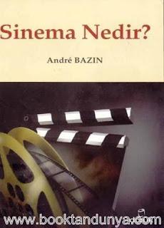 Andre Bazin - Sinema Nedir