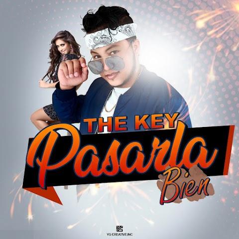 ESTRENOS SOLO AQUÍ ➤ The Key - Pasarla Bien (2019)