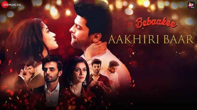 आखिरी बार Aakhiri Baar Lyrics In Hindi - Bebaakee
