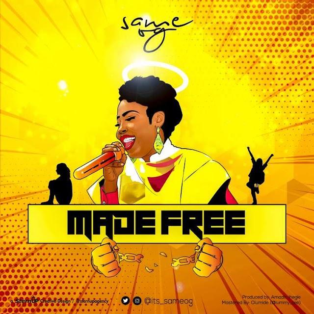 "NEW MUSIC: SAME OG - ""MADE FREE"" | @its_sameog"