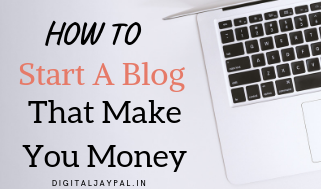 Blogging Kaise kare? How To Start A Blogging In 2019 Step By Step Full Details In Hindi