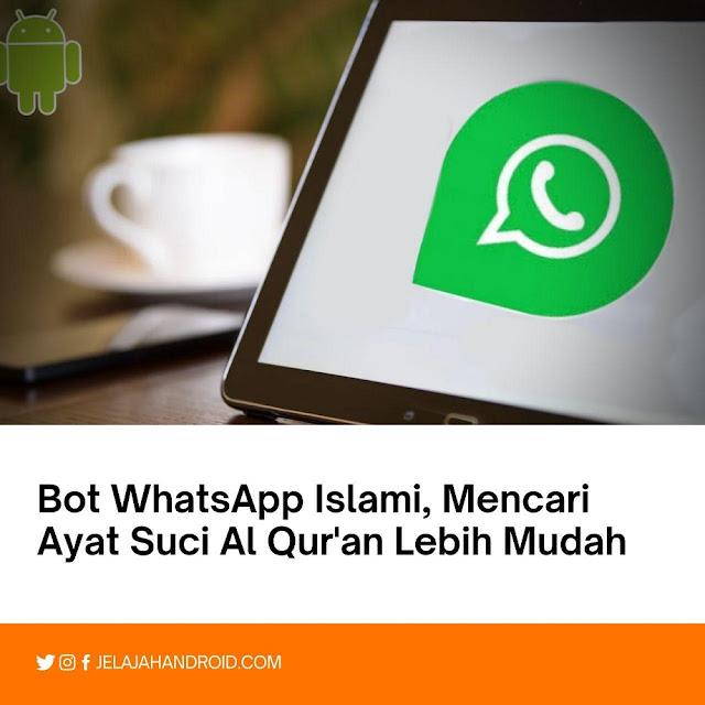 Bot WhatsApp Islami, Mencari Ayat Suci Al Quran Lebih Mudah