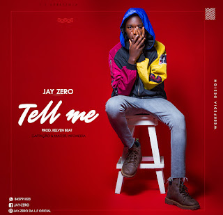 Jay Zero – Tell Me ( 2019 ) [DOWNLOAD]