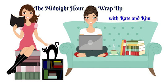 Midnight Hour Wrap Up: Bye Bye, July!