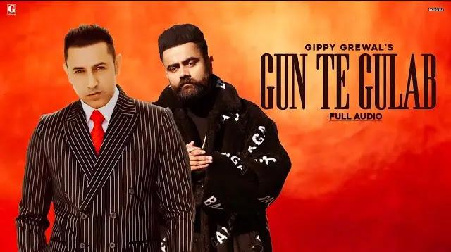 Gippy Grewal - Gun Te Gulaab Lyrics | Amrit Maan
