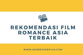 8 Rekomendasi Film Romantis Asia Terbaik Bikin Nyesek Baper