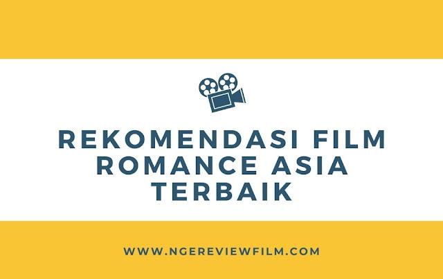 rekomendasi film romance asia terbaik
