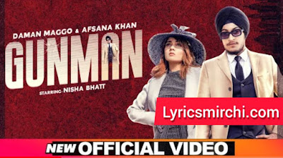 Gunman गनमैन  Song Lyrics | Daman Magoo & Afsana Khan |  Latest Punjabi Song 2020
