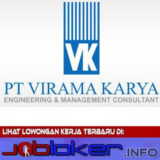 Loker BUMN PT Virama Karya lulusan D3