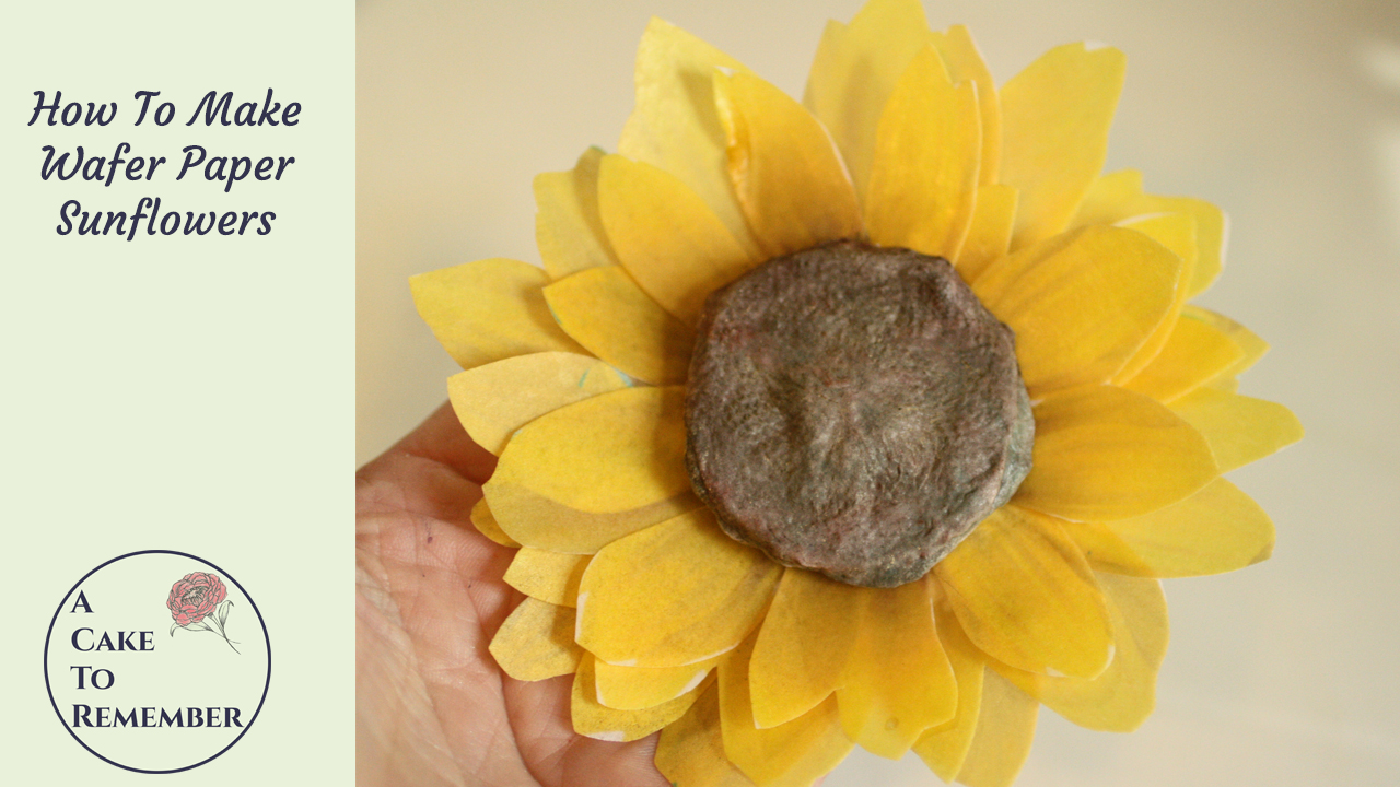 How To Make Wafer Paper Sunflowers With Wired Wafer Paper Centers