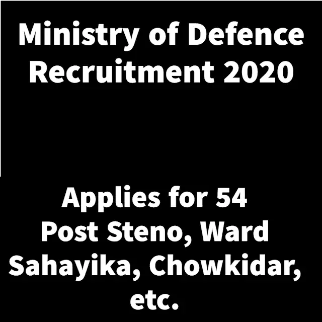 Ministry-of-Defence-Recruitment-2020-Apply-Offline-For-Steno-Carpenter-Safaiwala-&-Other-Posts