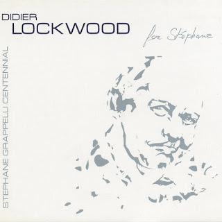 Didier Lockwood - 2008 - For Stephane