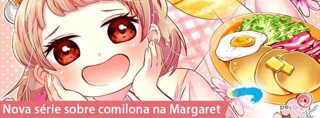Nova série sobre comilona na Margaret