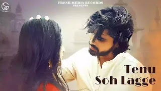 Checkout Uday Shergill & Garry Sandhu new song tenu soh lagge lyrics penned by Lavi Tibbi