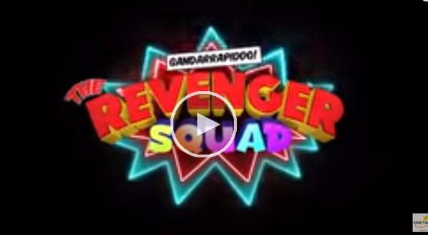 Gandarrapiddo: The Revenger Squad MMFF 2017 Movie
