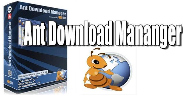 تنزيل برنامج Ant download manager لتحميل الملفات والفديوهات للكمبيوتر 2021