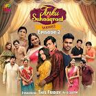 Tinku Ki Suhaagraat Season 2 webseries  & More