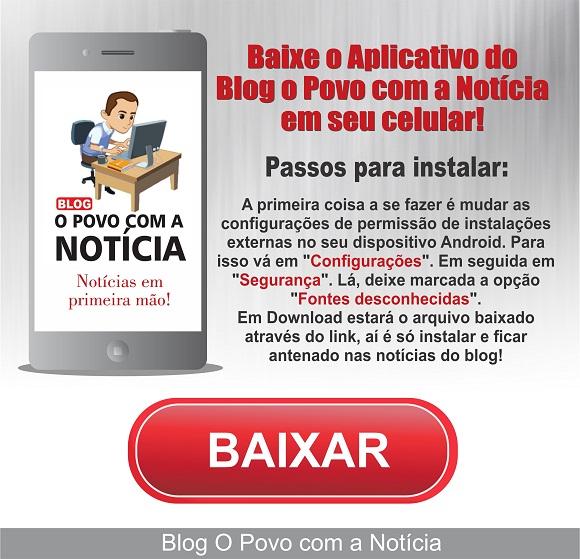 Baixe o Aplicativo do Blog O Povo com a Notícia em seu celular! ab9121cb16dcb