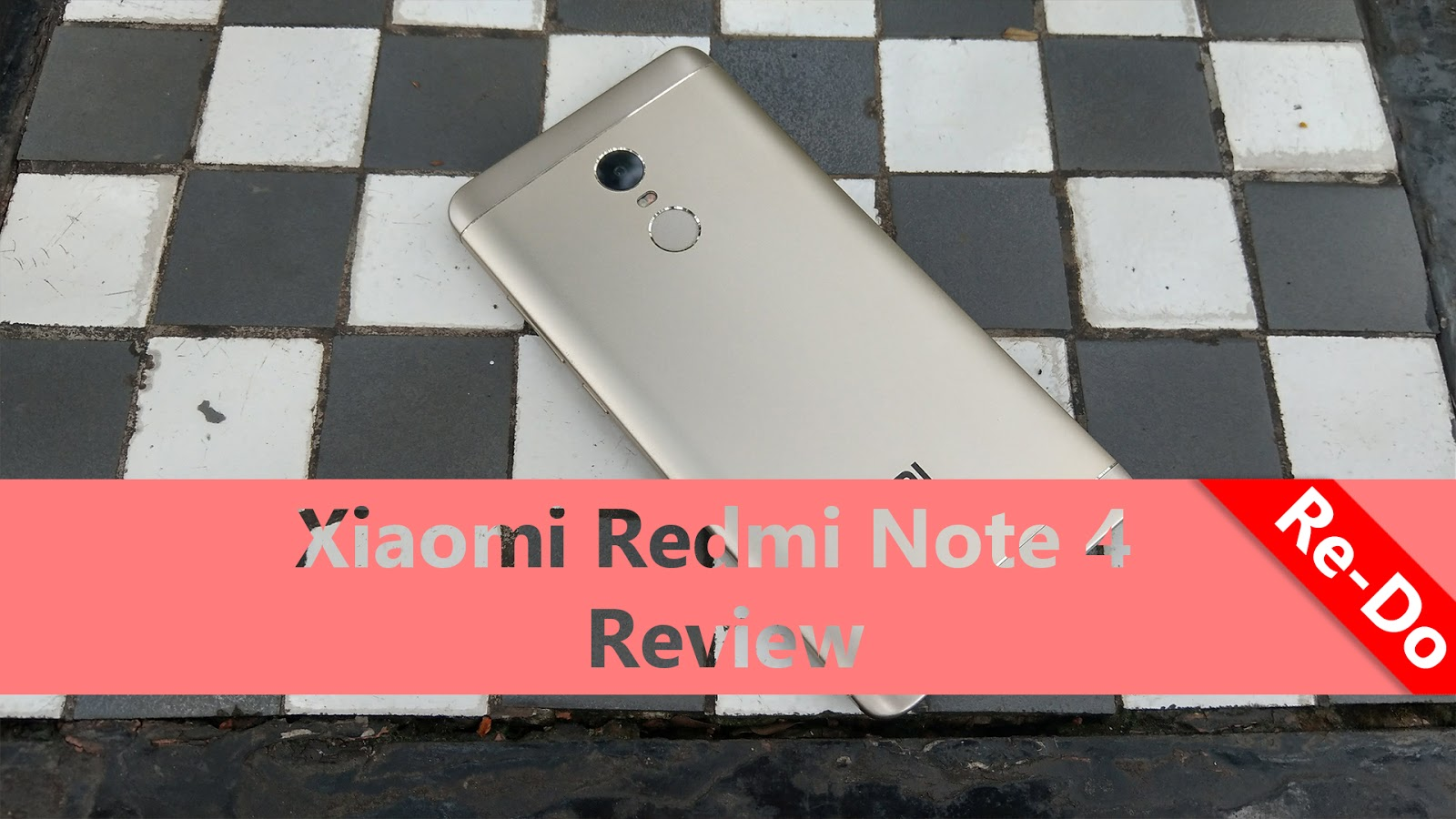 Xiaomi Redmi Note 4 Review Re-Do [December 2017] | Mister