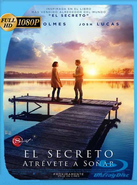 El secreto: Atrévete a soñar (The Secret: Dare to Dream) (2020) HD [1080p] Latino [GoogleDrive] SilvestreHD