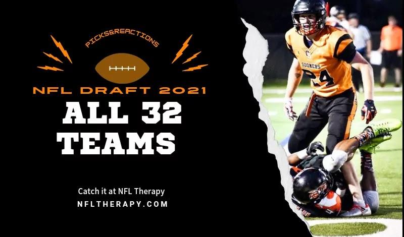 NFL Draft 2021 : All 32 Teams Picks & Reactions