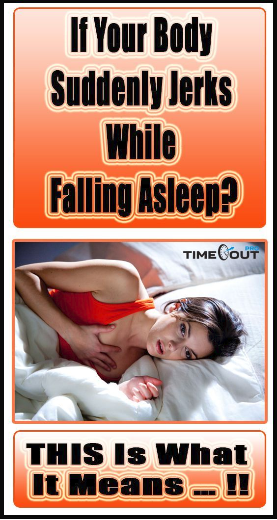 If Your Body Suddenly Jerks While Falling Asleep, THIS Is What It Means…