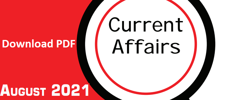 Current Affairs English August 2021 - GK PDF Free Download