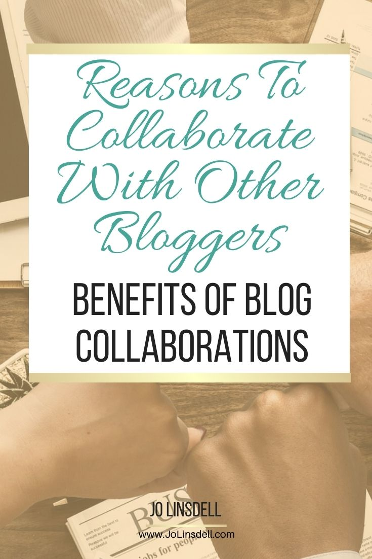 Reasons To Collaborate With Other Bloggers