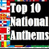 VIDEO: Top 10 National Anthems