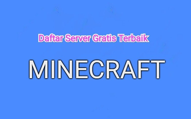sever minecraft gratis terbaik