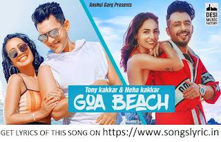 GOA BEACH lyrics - Tony Kakkar & Neha Kakkar   Aditya Narayan   Kat   Anshul Garg