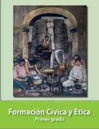 Libro de texto  Formación Cívica y Ética Primer grado 2019-2020