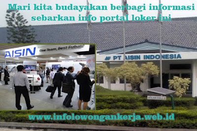 Info Lowongan kerja PT. AISIN INDONESIA AUTOMOTIVE terbaru hari ini