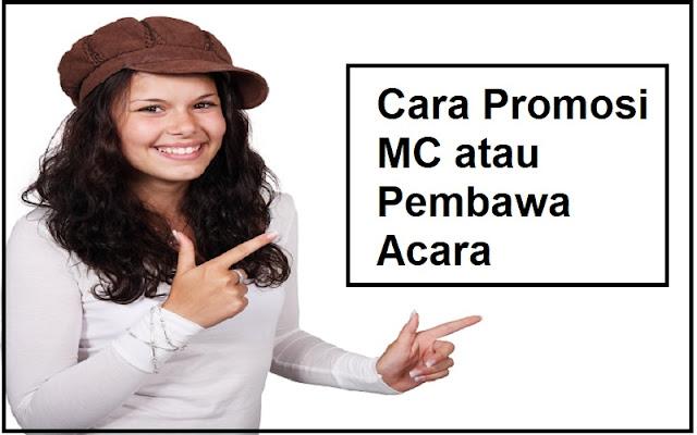 cara promosi jasa MC