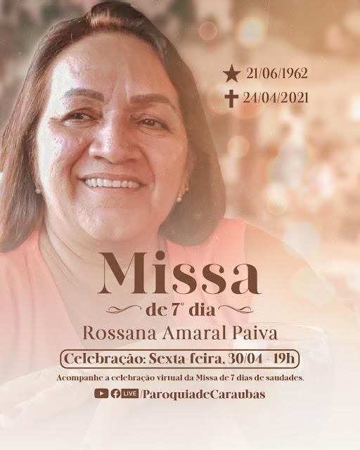 Convite Missa de Celebração de 7 dias de saudades de Rossana Amaral Paiva