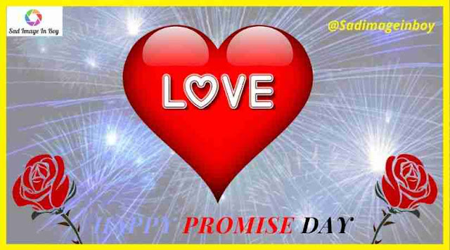 Promise Day images | happy promise day images, love pics with quotes, promise day pic