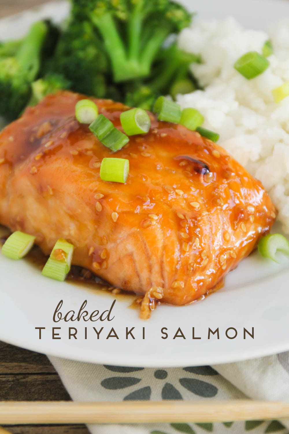 This baked teriyaki salmon is super simple to make and incredibly flavorful and delicious!
