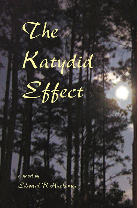 Review of 'The Katydid Effect' by Edward R Hackemer