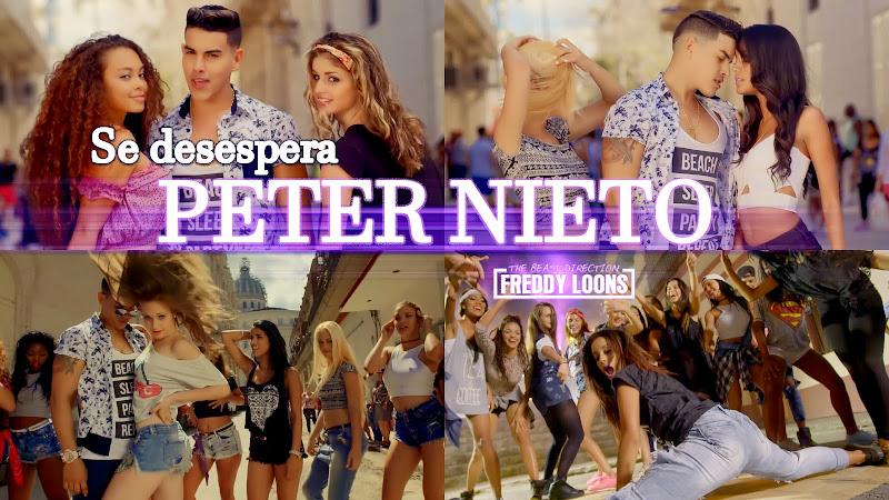 Peter Nieto - ¨Se desespera¨ - Videoclip - Director: Freddy Loons. Portal Del Vídeo Clip Cubano