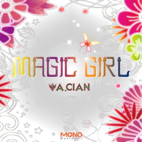 [Single] A.cian – Magic Girl