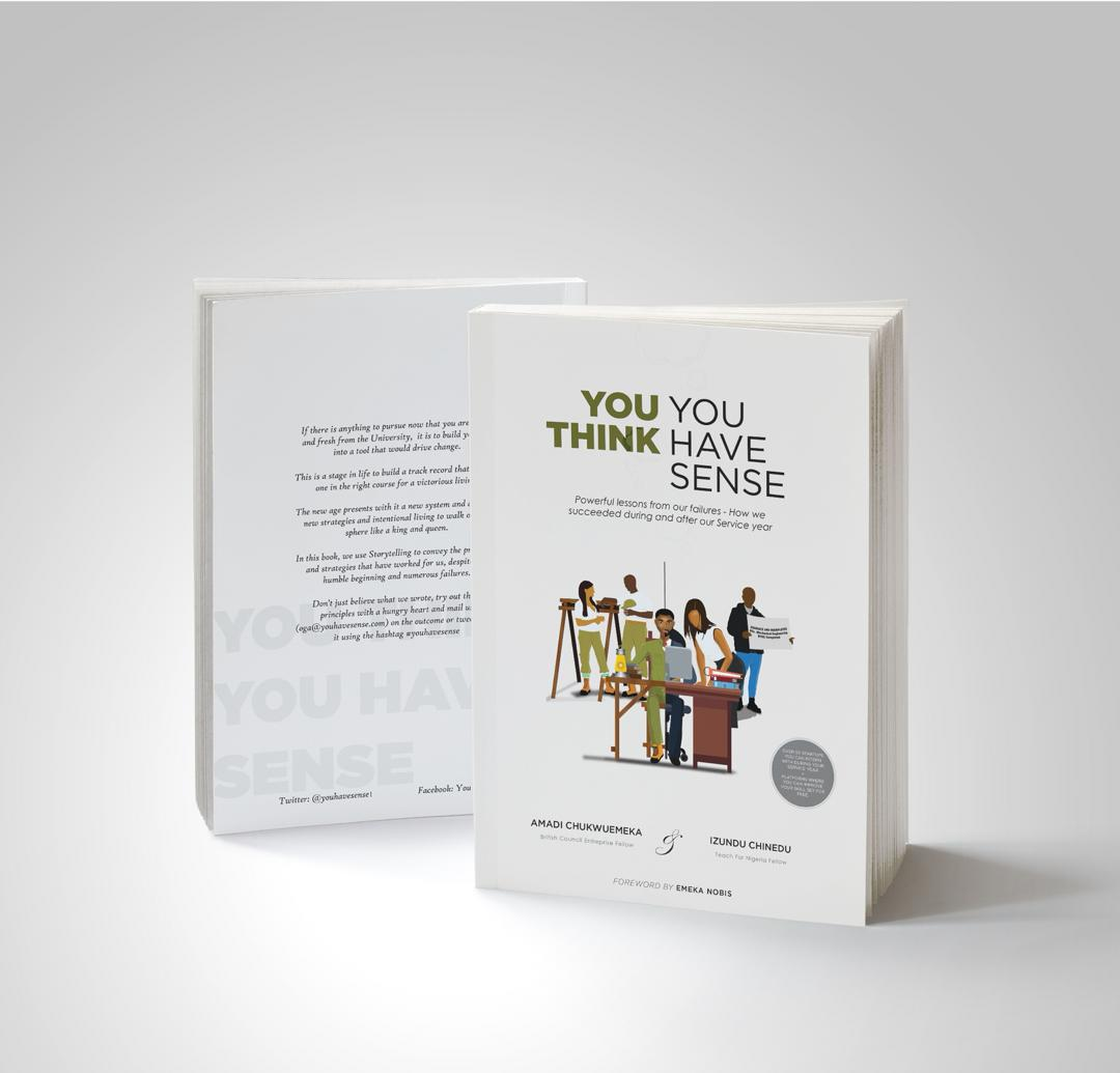YOU THINK YOU HAVE SENSE BOOK BY AMADI C. & IZUNDU C.