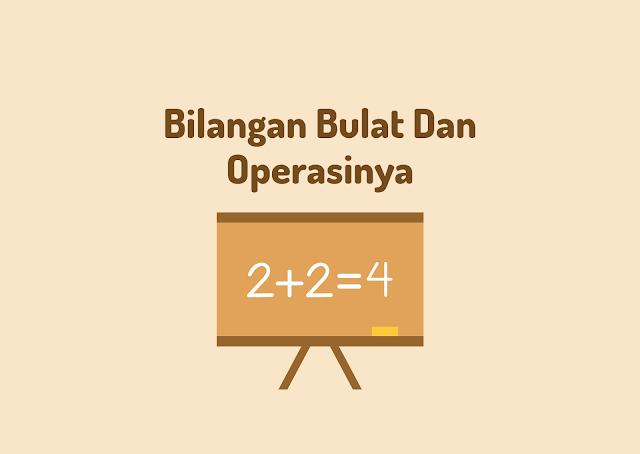 Bilangan Bulat Dan Operasinya